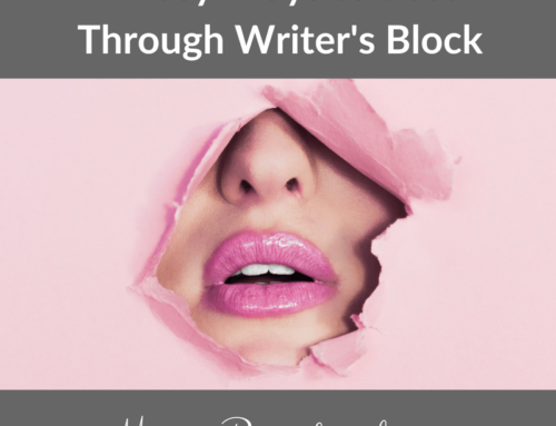 4 Easy Ways to Bust Through Writer's Block