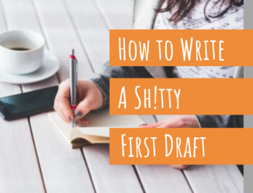 How to Write a Shitty First Draft