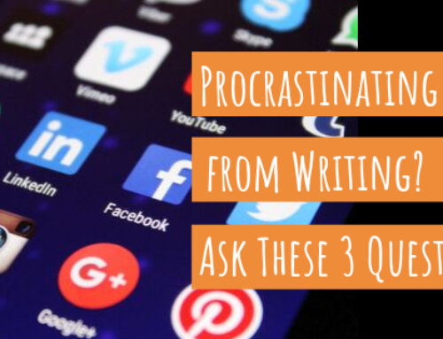 Procrastinating from Writing? Ask Yourself These 3 Questions