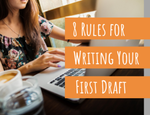 8 Rules for Writing Your First Draft