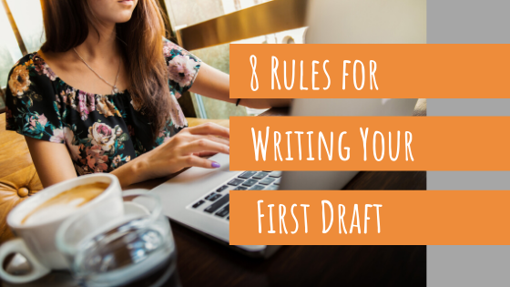 8 rules for writing your first draft blog post megan barnhard