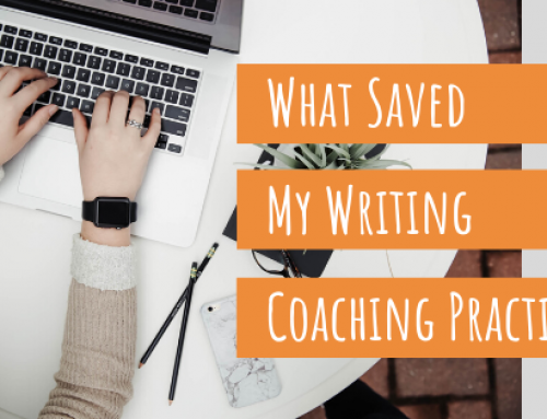 What Saved My Writing Coaching Practice