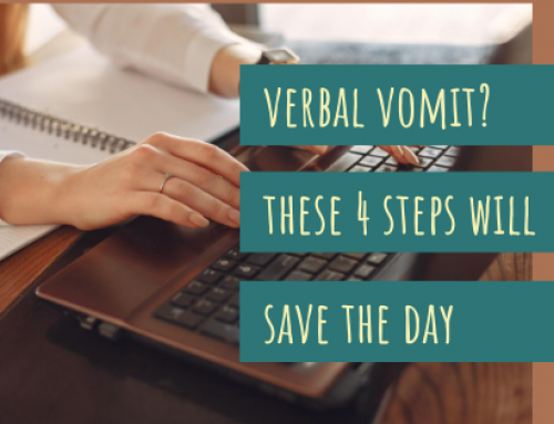Verbal Vomit? These 4 Steps Will Save the Day