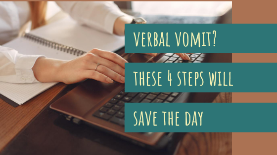 verbal vomit these 4 steps will save the day blog post by Megan Barnhard